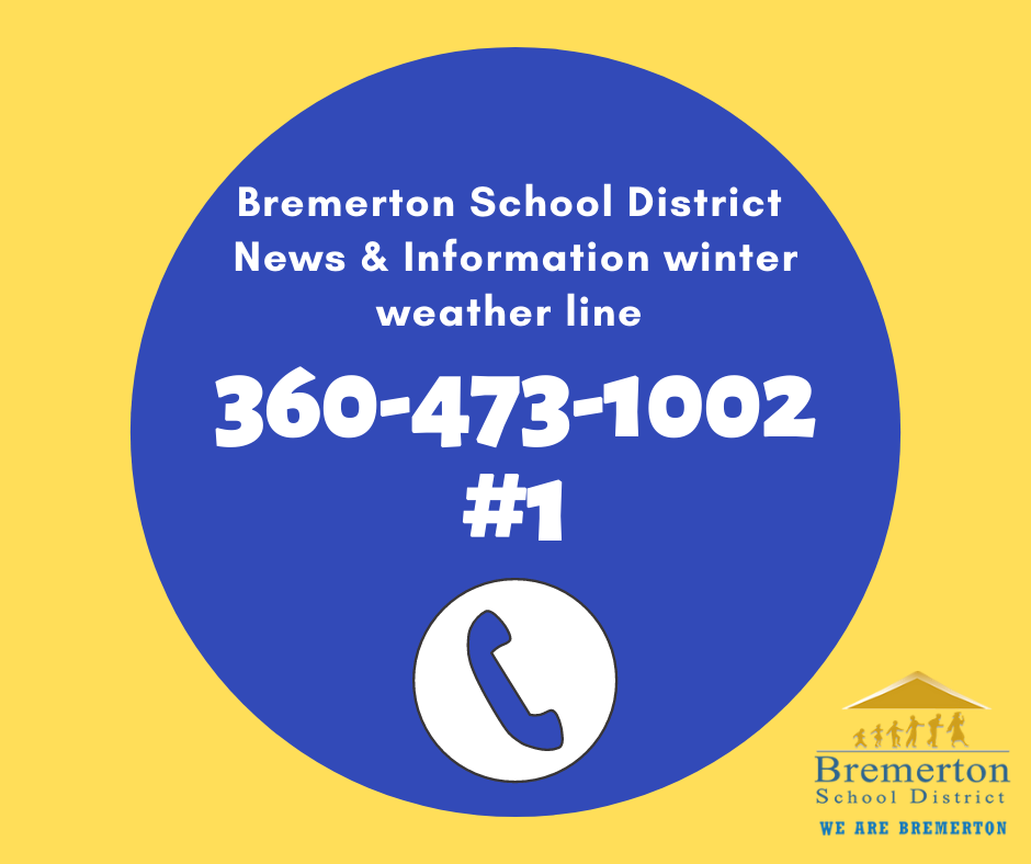 Winter weather line: 360-473-1002 #1