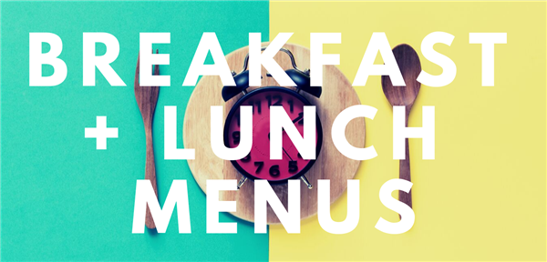 Current Breakfast & Lunch Menus