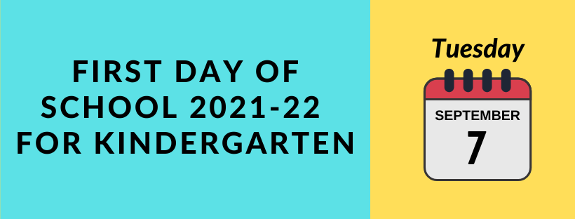 First day of school for kindergarten 2020-21:  Tues, 9/8